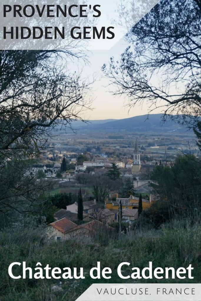 There are still hidden gems to be found in the Provence region of France. We discovered one such gem on a drive through the Luberon Natural Regional Park - the Château de Cadenet.