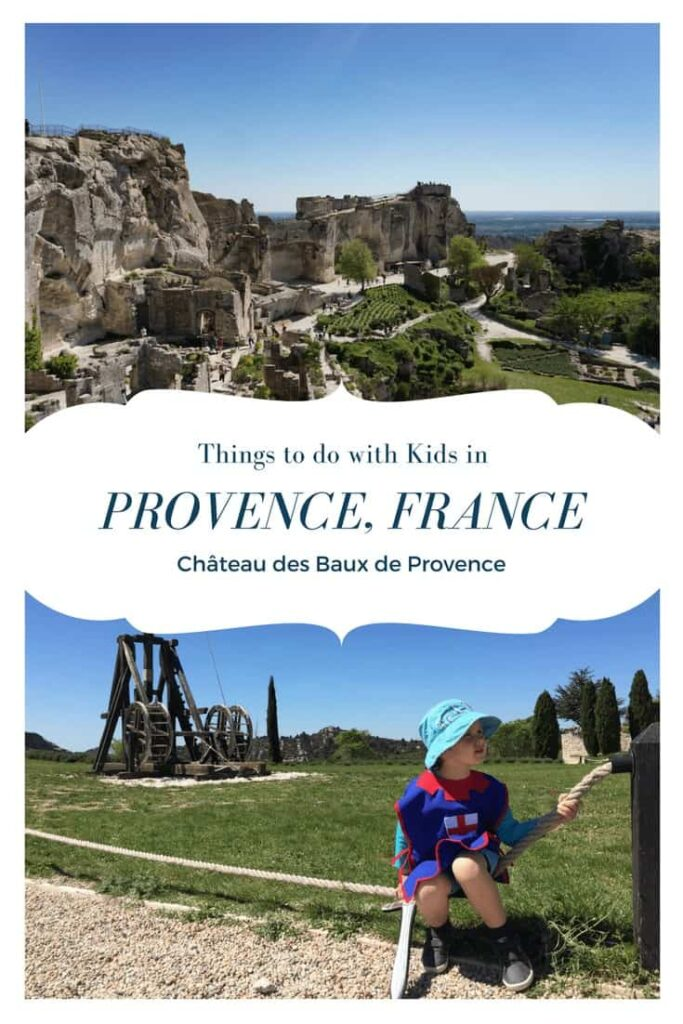 Find the best things to do with kids in Provence, France. Exploring the Chateau des Baux in Les Baux-de-Provence, France.