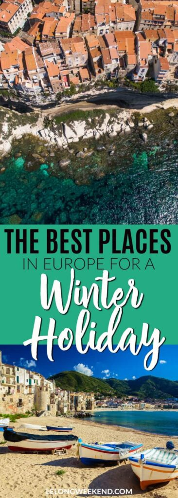 Looking for some sunshine this winter? Read our roundup of the best places to find winter sun in Europe! #Europe #winterholidays #vacationsineurope