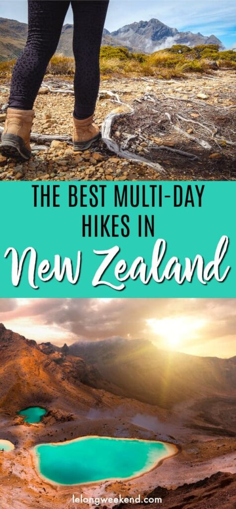 The Best Multi-Day Hikes in New Zealand - An Insider's Guide. Hiking New Zealand | New Zealand's Best Hikes | Tramping in New Zealand | Long Walks in New Zealand | Best Walking Tracks in New Zealand | Best Walks in New Zealand | New Zealand's Great Walks #newzealand #hiking #walking