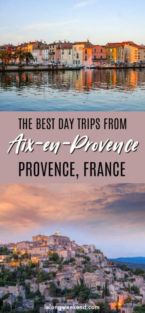The Best Day Trips from Aix en Provence, France | Tours from Aix en Provence | Provence France | Luberon | Villages in Provence | Cassis | Marseille | Avignon | Attractions in Provence France | Things to do in Aix en Provence | Things to do in Provence | France Travel #provence #france #travel #frenchvillages #luberon