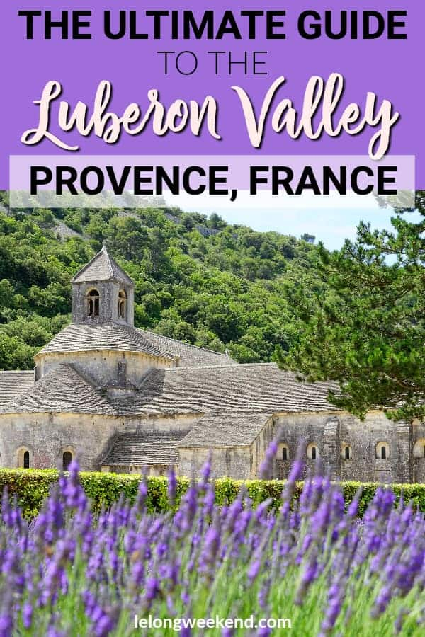 The Luberon Valley in Provence, France is one of the most beautiful areas in the country. This guide to the Luberon covers everything you need to know about travelling to the Luberon Regional Natural Park. #provence #france #lavenderfields #provencewine #provencetravel #frenchtravel