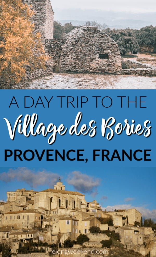 The Village des Bories near Gordes makes the perfect Provence day trip destination. Find out why you should visit the bories village on your next trip to Southern France. #france #provence #frenchholidays