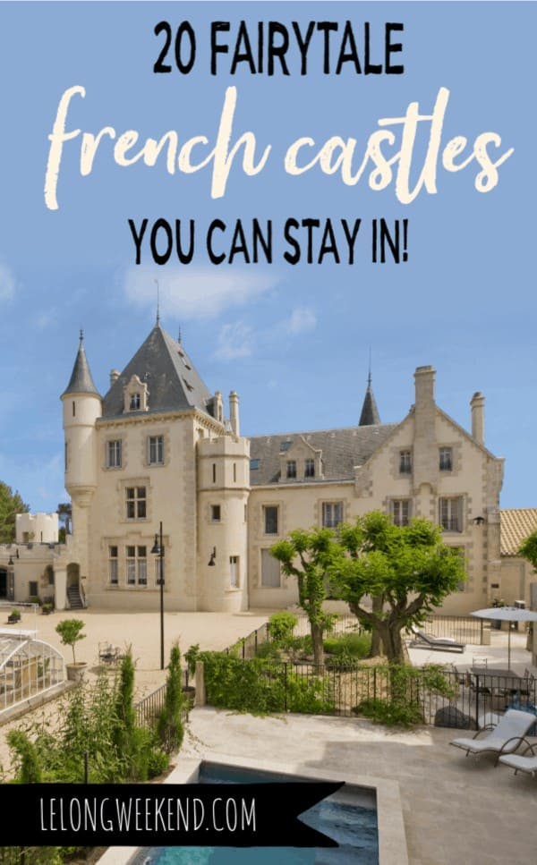 Dreaming of staying in a French château? These beautiful castle hotels in France have been handpicked for delivering the quintessential royal experience in France. Book your château holiday in France today! #france #castles #chateau
