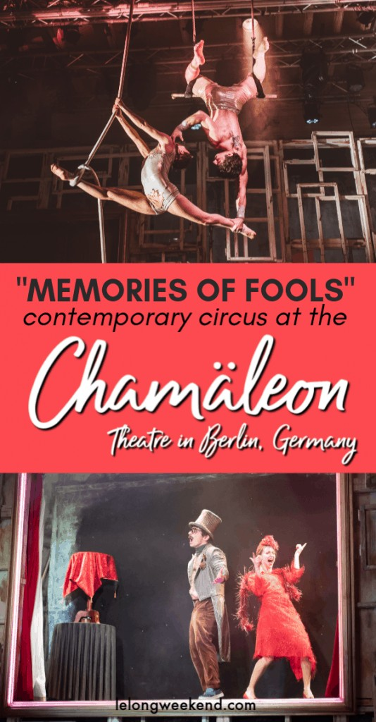 If you're looking for things to do in Berlin, look no further than the spectacular Chamäleon theatre. The home of 'new circus' is a destination in its own right, and their latest show - Memories of Fools - is enchanting, humorous and breathtaking! #circus #theatre #berlin