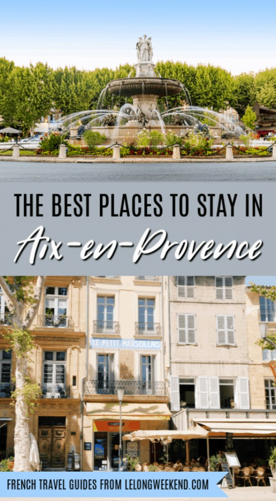 Looking for the best places to stay in Aix-en-Provence, France? These top Aix-en-Provence hotels have been hand picked and recommended by the locals! #provence #France #aixenprovence