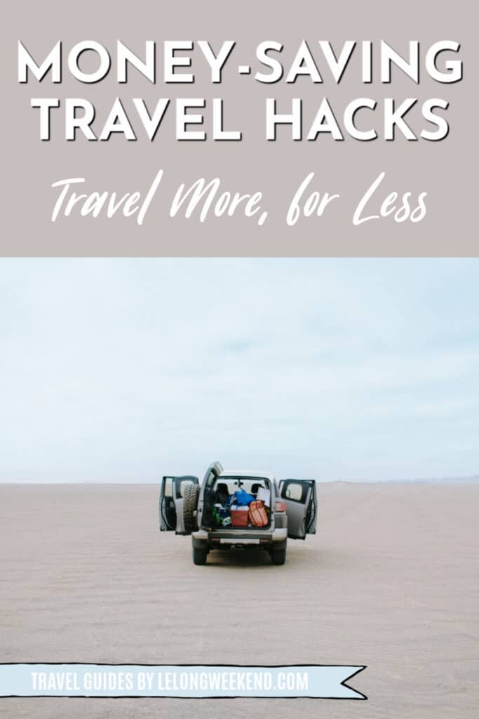 Want to travel more, for less? These money-saving travel hacks are for you! Find out how to save money on long term travel. #travelhacks #savemoney #travelmore #travel