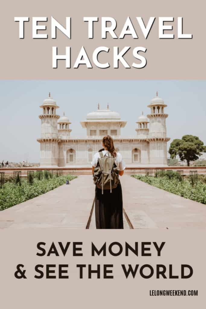 Want to save money on travel? Find all the travel hacks you need to travel more for less! #travelhacks #savemoney #travelmore #travel