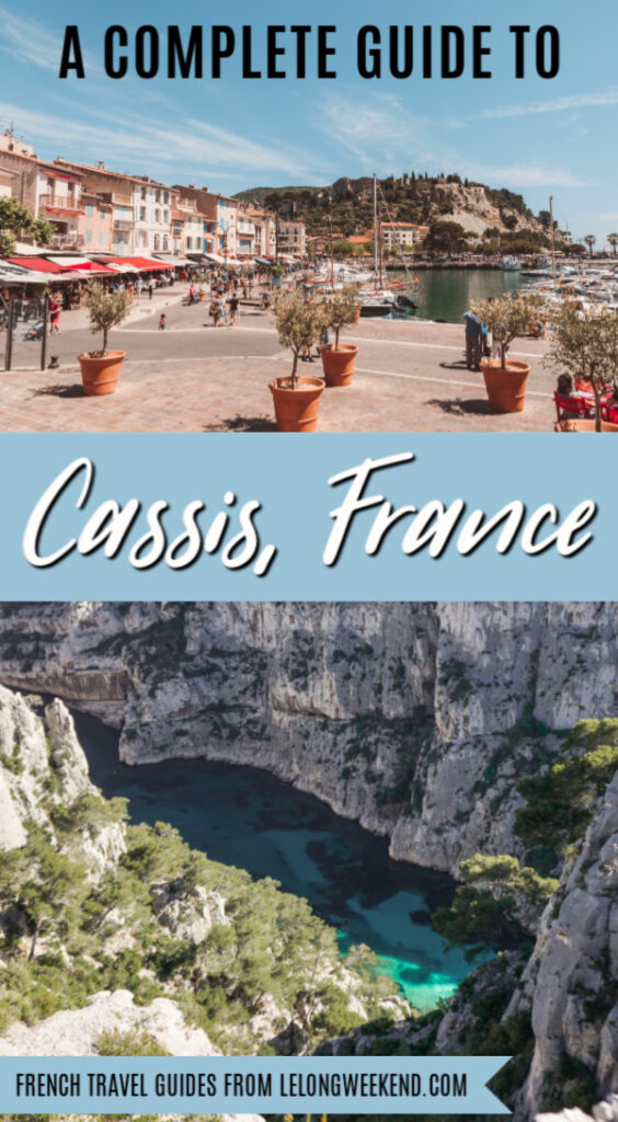 The Ultimate Guide to Cassis France! Find everything you need to know about visiting this charming town in the South of France, including where to stay, where to eat, and the best things to do in Cassis, France. #cassis #france #provence #southoffrance
