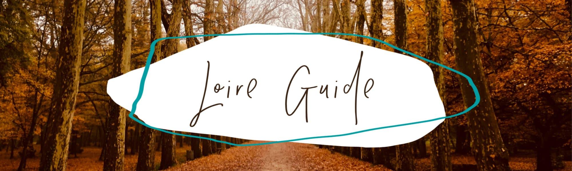 Loire travel guide