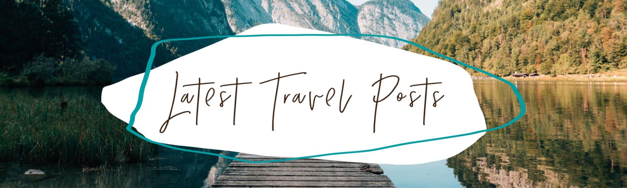 Latest travel posts