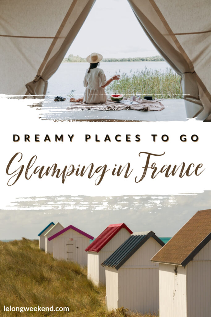 Find everything you need to know about glamping in France! From which regions are the best, to our suggestions for the best luxury camping sites in France. #France #camping #glamping #europe